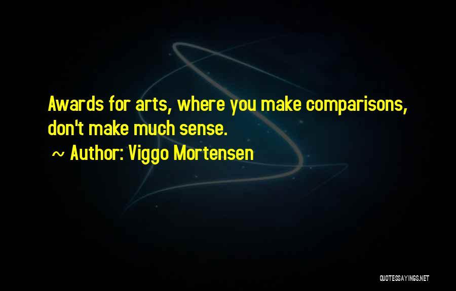 Viggo Mortensen Quotes 802606
