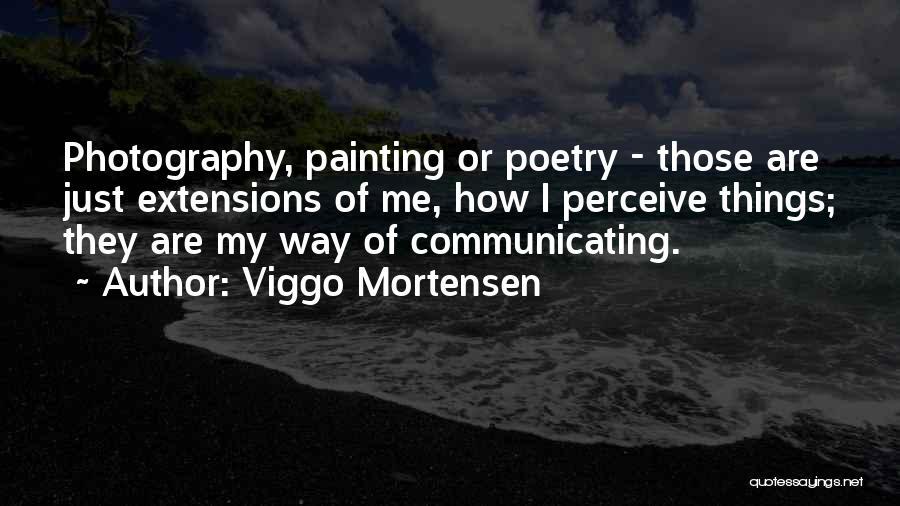 Viggo Mortensen Quotes 818979