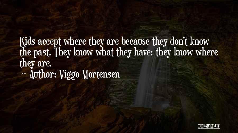 Viggo Mortensen Quotes 900809