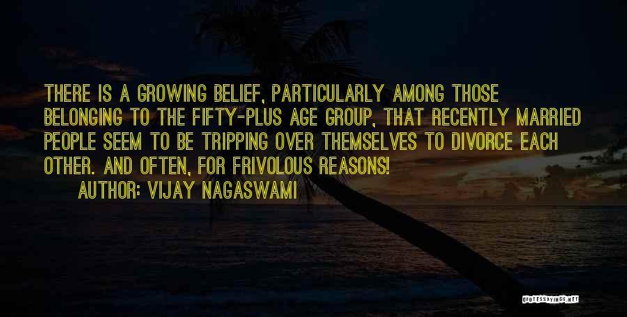 Vijay Nagaswami Quotes 1502275