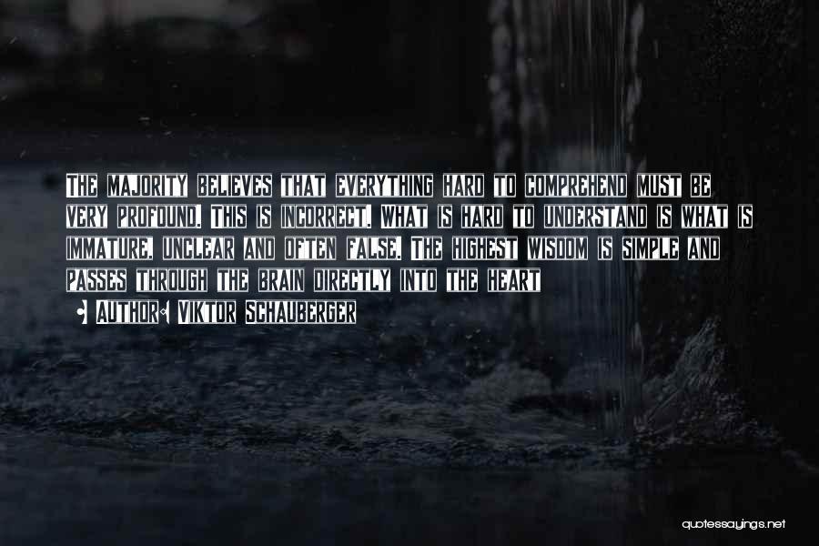Viktor Schauberger Quotes 1118244