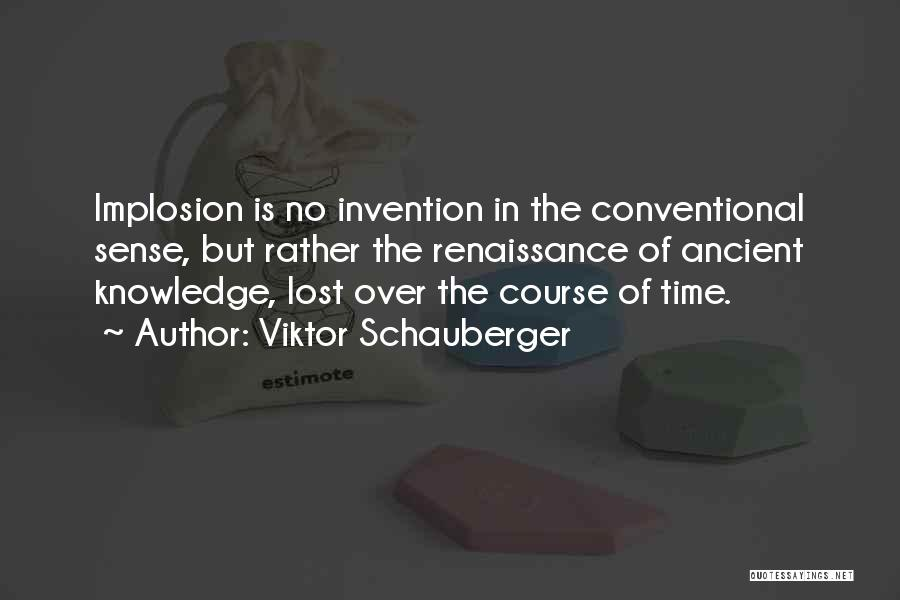 Viktor Schauberger Quotes 1418528