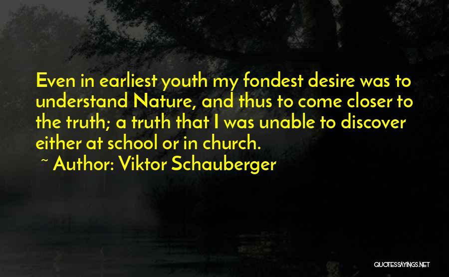 Viktor Schauberger Quotes 1438803