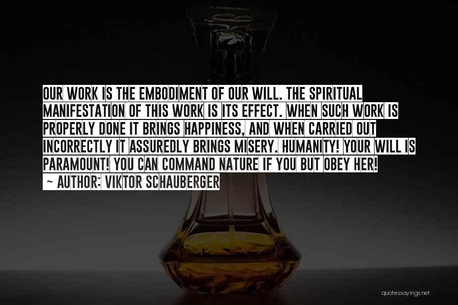 Viktor Schauberger Quotes 417090