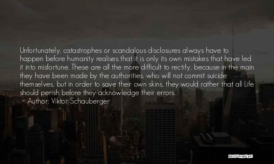 Viktor Schauberger Quotes 598660