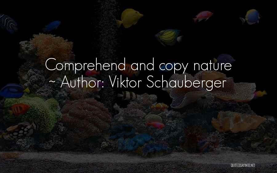 Viktor Schauberger Quotes 751892
