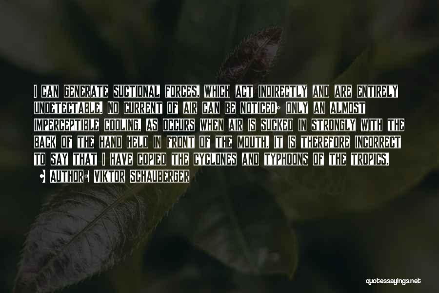 Viktor Schauberger Quotes 826068