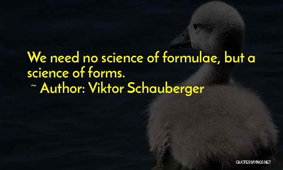 Viktor Schauberger Quotes 856327