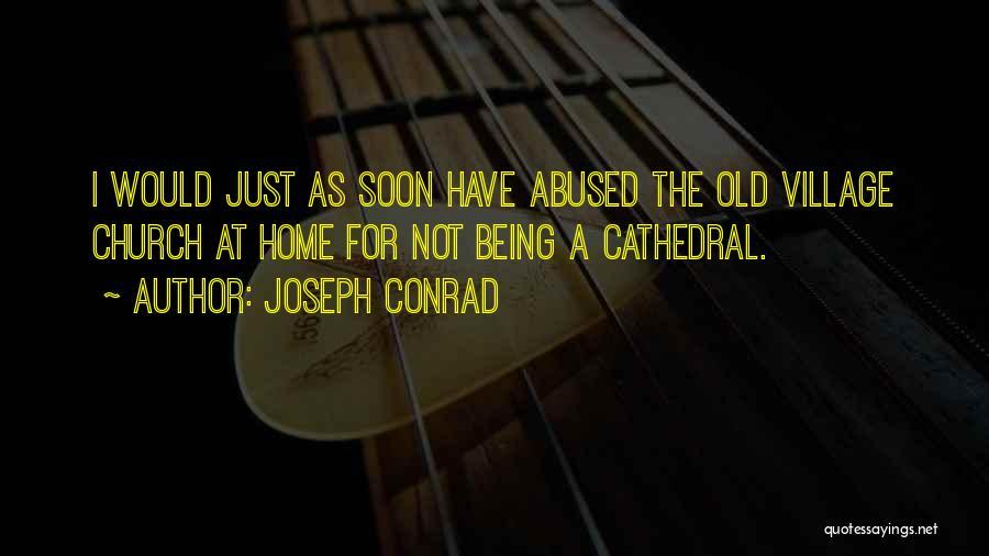 Village Beauty Quotes By Joseph Conrad