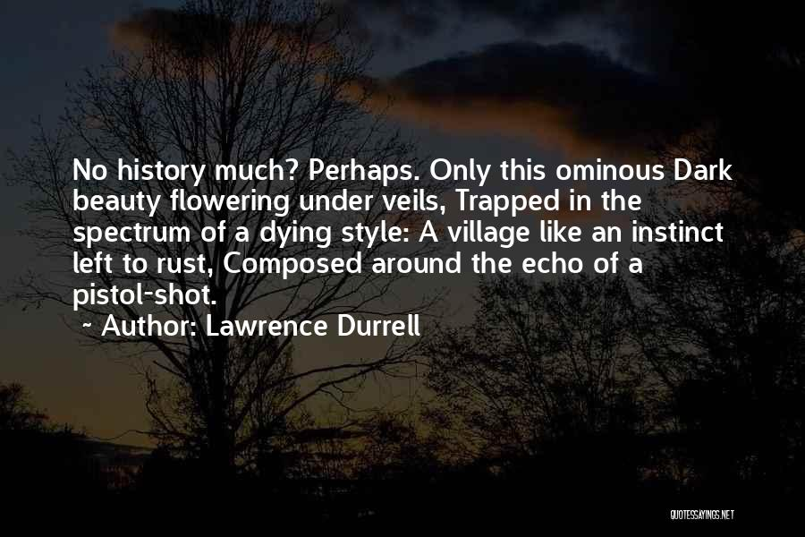 Village Beauty Quotes By Lawrence Durrell