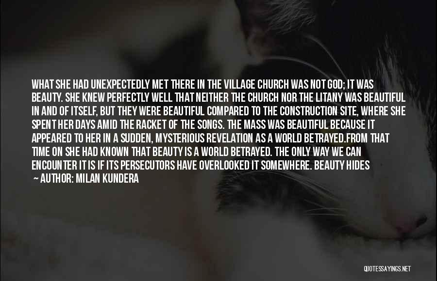 Village Beauty Quotes By Milan Kundera