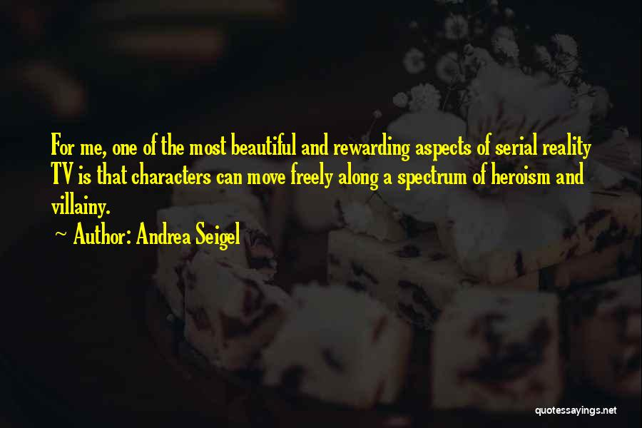 Villainy Quotes By Andrea Seigel