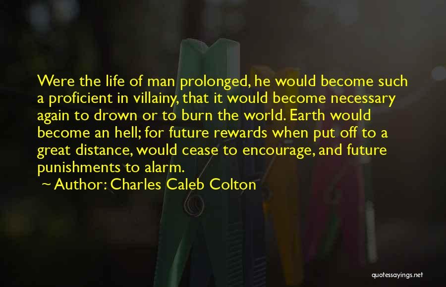 Villainy Quotes By Charles Caleb Colton