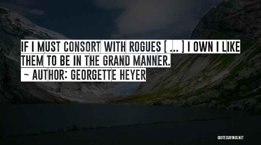 Villainy Quotes By Georgette Heyer