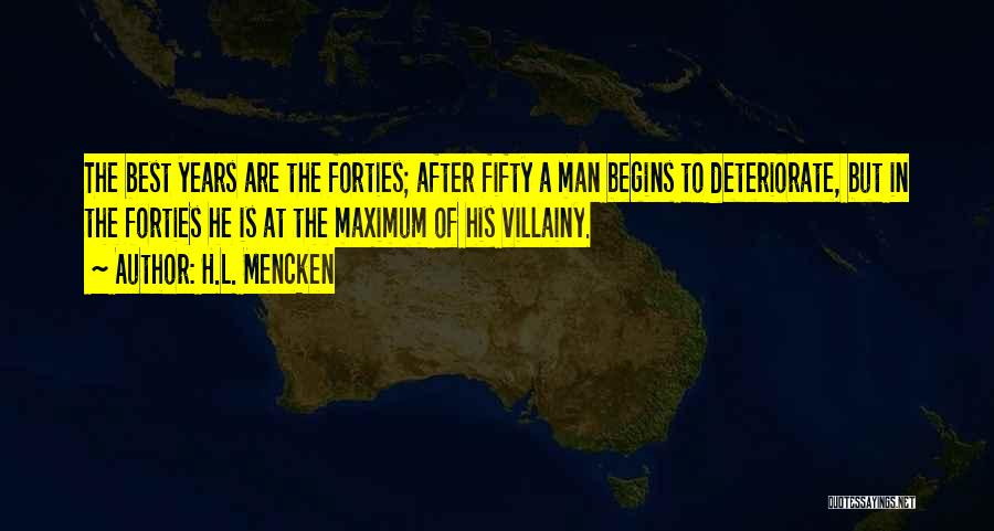 Villainy Quotes By H.L. Mencken
