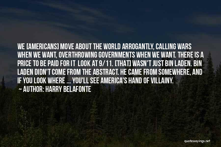 Villainy Quotes By Harry Belafonte