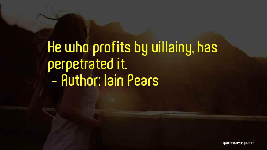 Villainy Quotes By Iain Pears