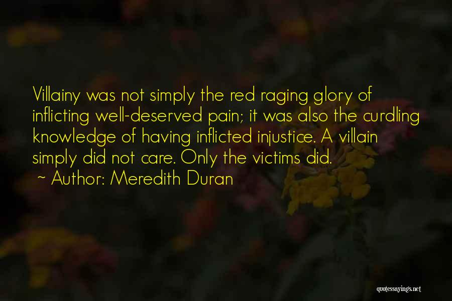 Villainy Quotes By Meredith Duran