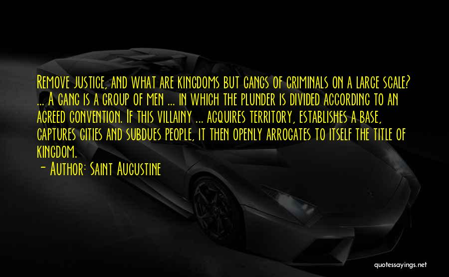 Villainy Quotes By Saint Augustine