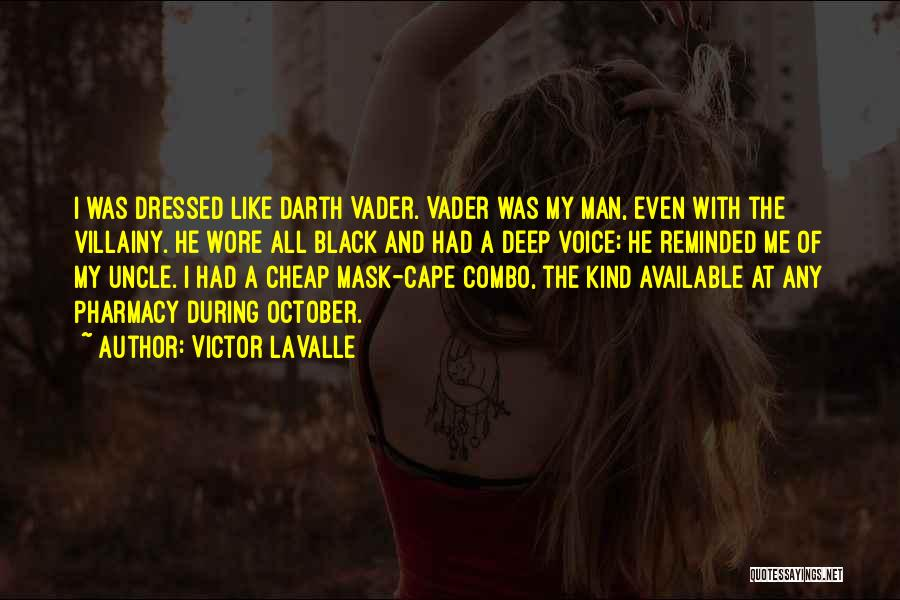 Villainy Quotes By Victor LaValle