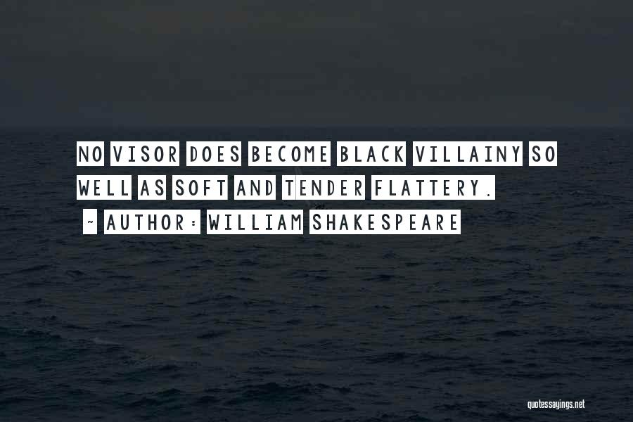 Villainy Quotes By William Shakespeare