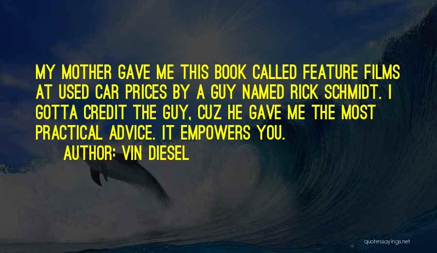 Vin Diesel Quotes 1086251