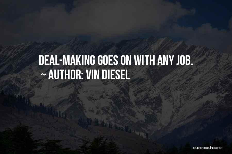 Vin Diesel Quotes 1098560