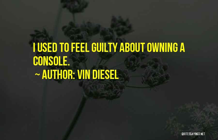Vin Diesel Quotes 1308161