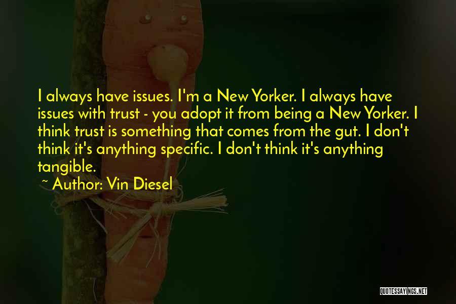 Vin Diesel Quotes 136825