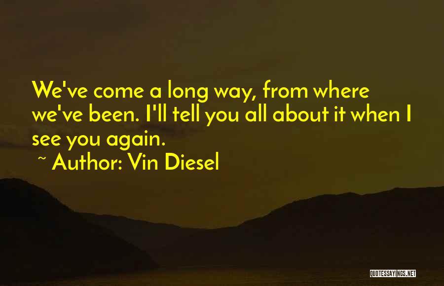 Vin Diesel Quotes 1506343