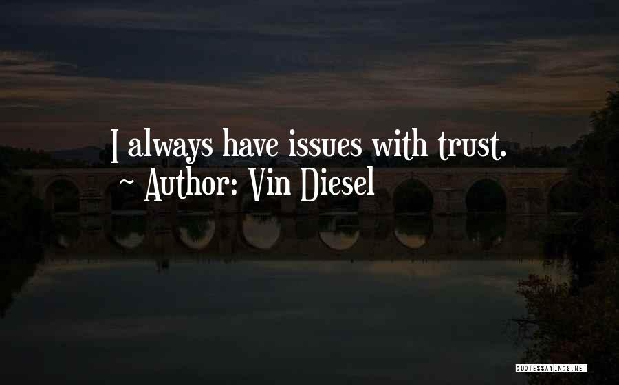 Vin Diesel Quotes 1512570