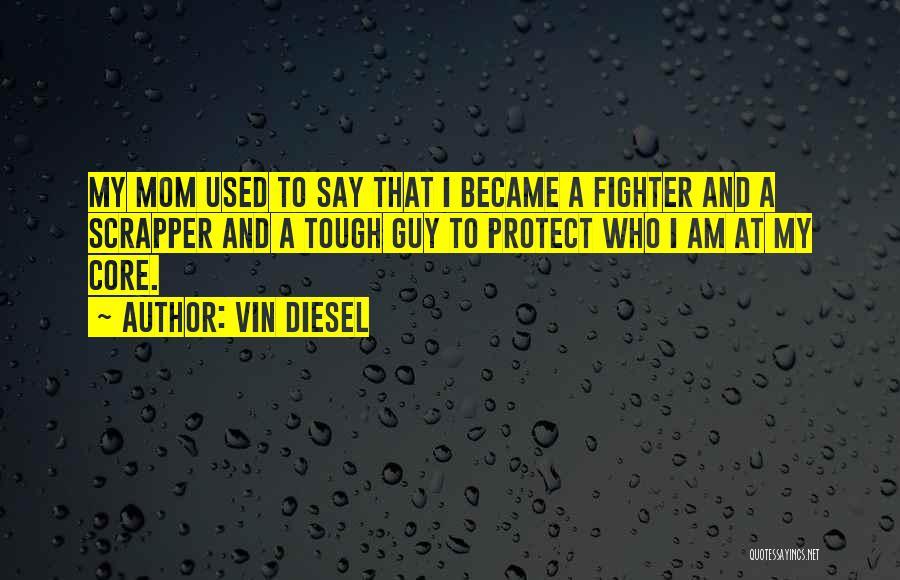 Vin Diesel Quotes 1629523