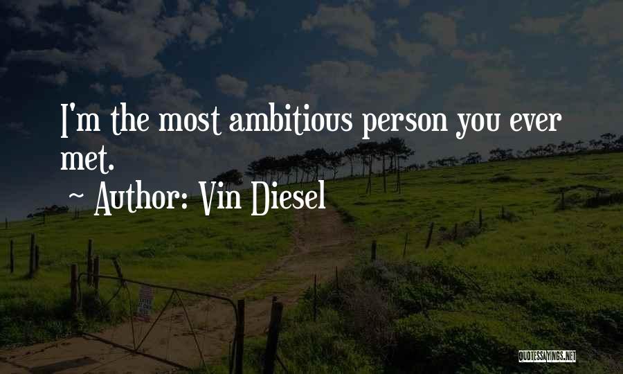 Vin Diesel Quotes 1656772