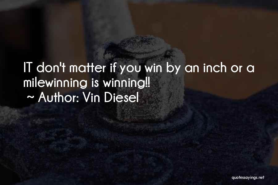 Vin Diesel Quotes 1715866