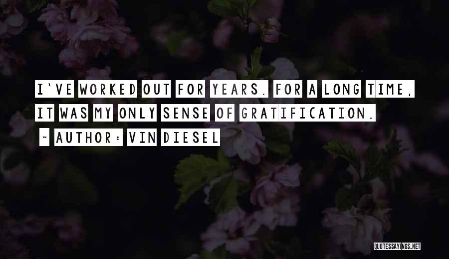 Vin Diesel Quotes 1718248