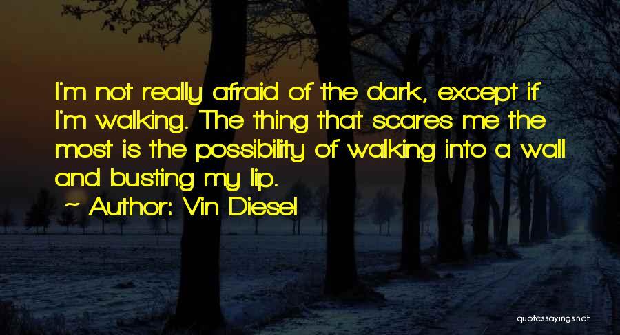 Vin Diesel Quotes 1719309