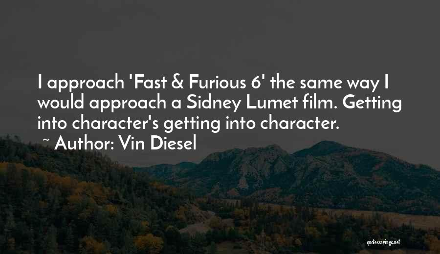 Vin Diesel Quotes 1729170