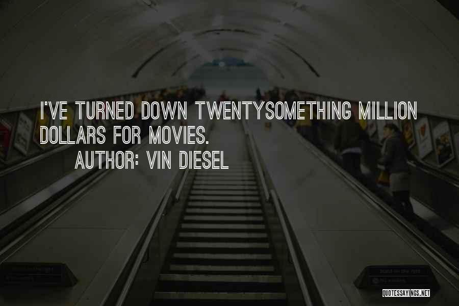 Vin Diesel Quotes 1731850