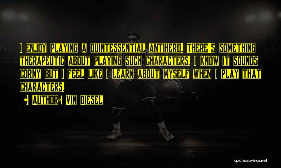 Vin Diesel Quotes 1816289