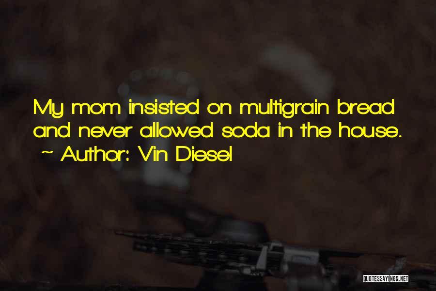 Vin Diesel Quotes 1846735