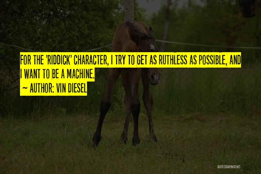 Vin Diesel Quotes 1869035