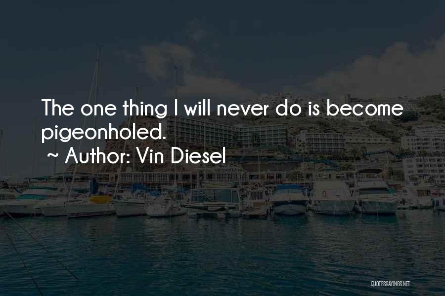 Vin Diesel Quotes 1894850