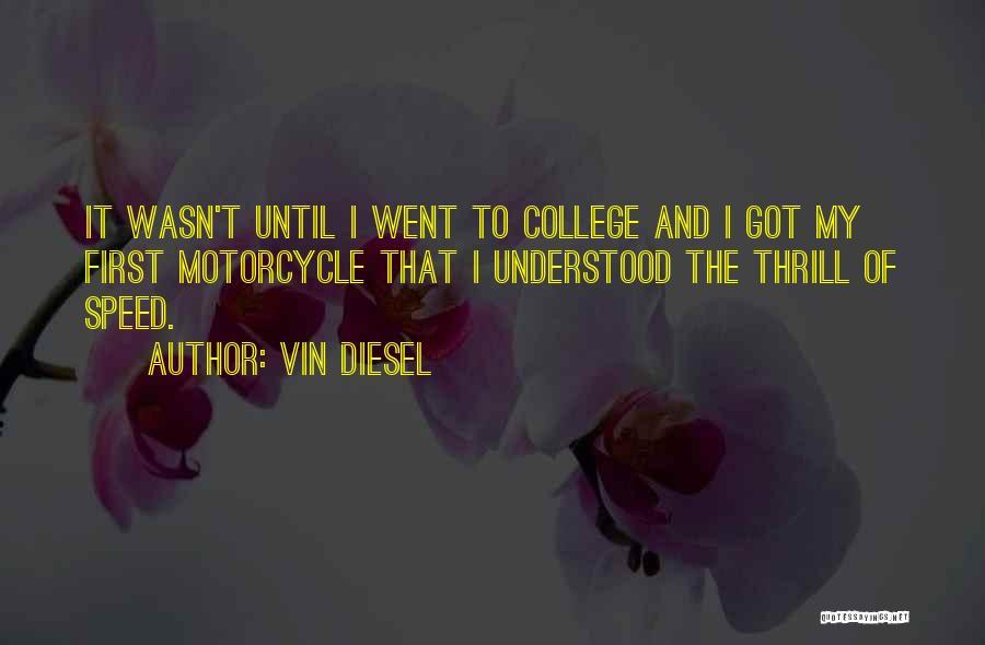 Vin Diesel Quotes 2029377