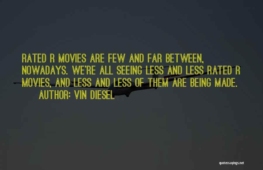 Vin Diesel Quotes 2143035