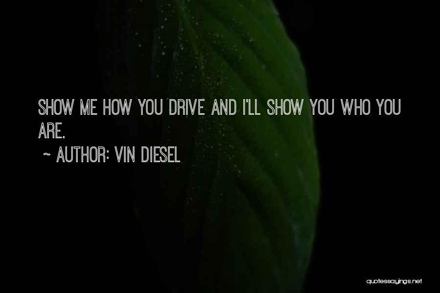 Vin Diesel Quotes 214592