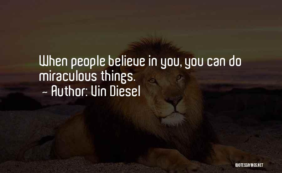 Vin Diesel Quotes 2146920