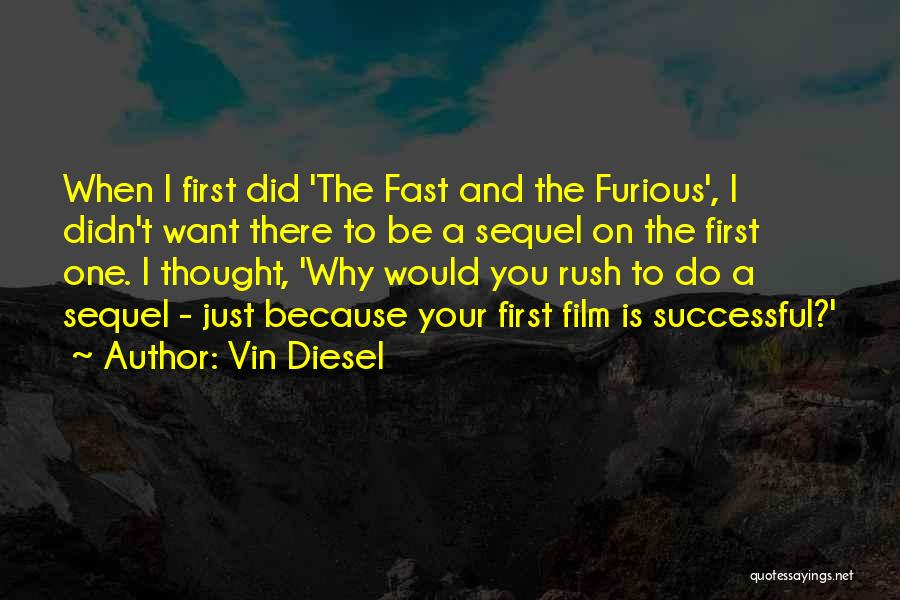 Vin Diesel Quotes 237337