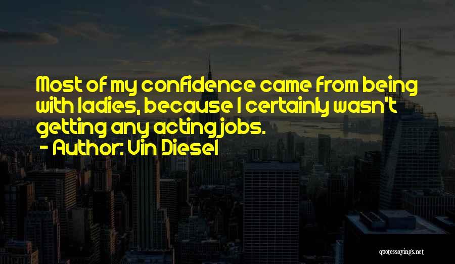 Vin Diesel Quotes 264125