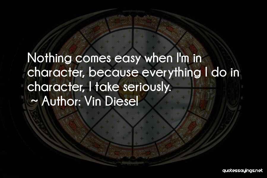 Vin Diesel Quotes 304110