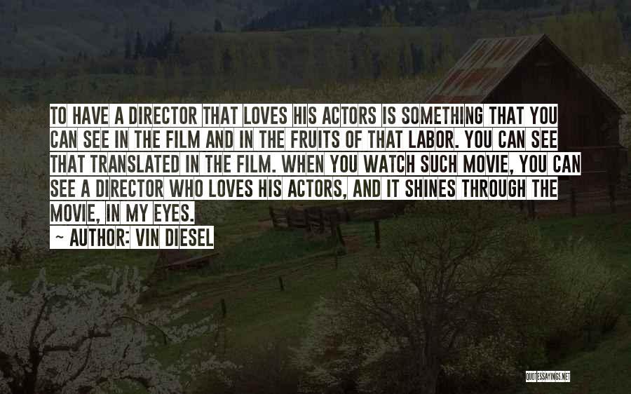 Vin Diesel Quotes 329546